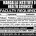 Margalla Institute of Health Science Rawalpindi Jobs