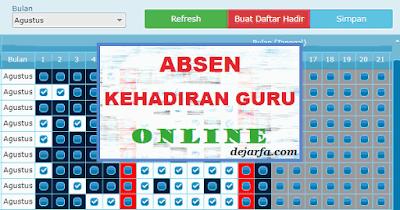 Absen Kehadiran Guru Online dejarfa.com