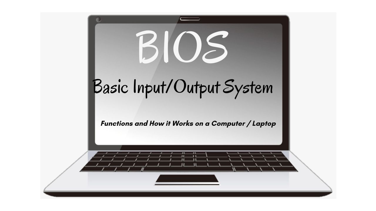 What is BIOS Functions and How it Works on a Computer / Laptop