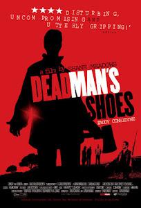 Dead Man's Shoes Poster