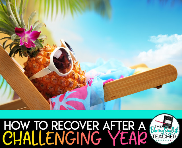 How to Recover after a Challenging Year in the Classroom