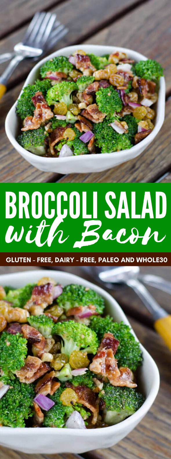 BROCCOLI SALAD WITH BACON (PALEO, WHOLE30, GLUTEN FREE) #healthy #diet