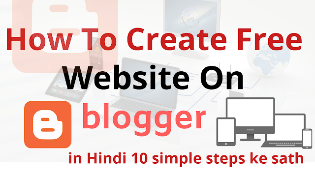 how to create free website on blogger in hidime
