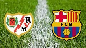 برشلونة ضد رايو فاليكانو في كاس ملك اسبانيا اخبار الفريق وتفاصيل المباراة