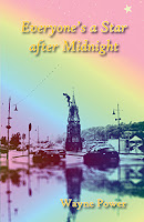 Front cover: Everyone's a Star after Midnight by Wayne Power (published by The Manuscript Publisher, 2020)