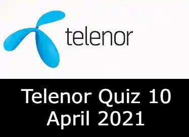 Telenor Quiz Today 10 April 2021   Telenor Quiz Answers Today 10 April