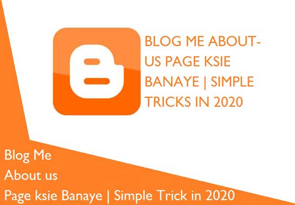 Blog me about us page kaise banaye | Simple Trick in 2020