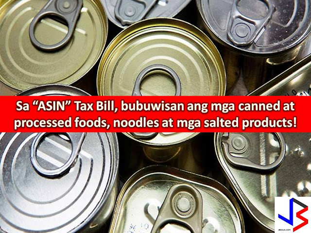 "In the Philippines, tax is almost everywhere, after passing a law on Sin Tax, Comprehensive Tax Reform Package is on its way, there is also a sugar tax and now, there is a proposal to impose ""asin"" tax on salted products.  ""Asin Tax"" is introduced by Masbate Representative Scott Davies Lanete that aims to discourage the consumption of products laden with salts.  Salty products may include corned beef, luncheon meat, processed meat like hotdog, junk foods like potato chips, and instant noodles."