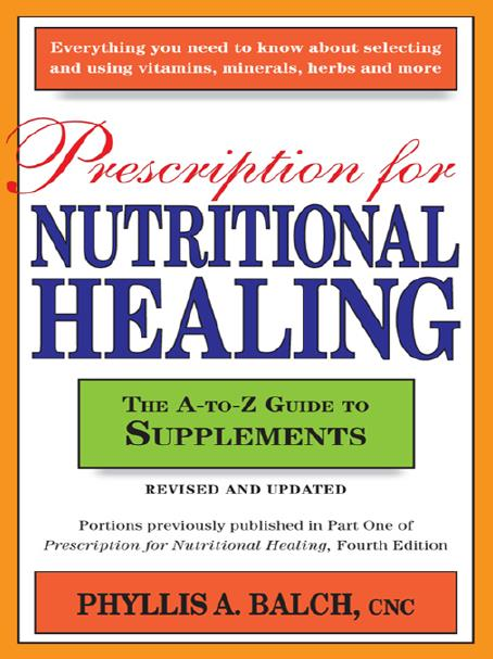 Prescription for Nutritional Healing, Revised and Updated