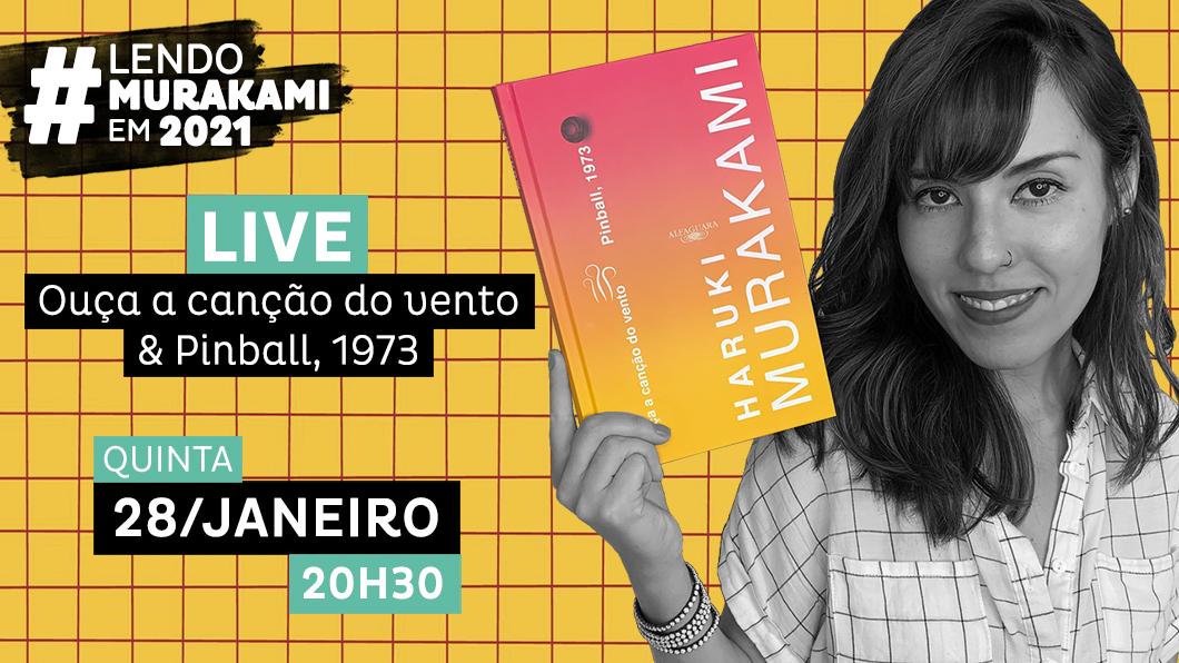 Live: Ouça a Canção do Vento & Pinball, 1973 | #LendoMurakamiEm2021