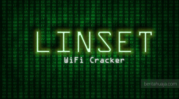 LINSET:  Tool Hacking Wi-Fi (WPA/WPA2) Tanpa Wordlist