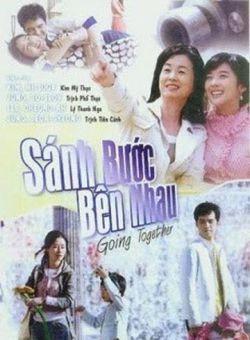 Sánh Bước Bên Nhau - Going Together (2008)