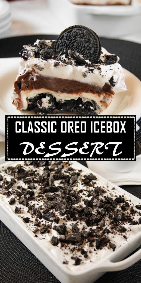 CLASSIC OREO ICEBOX DESSERT #dessertrecipes