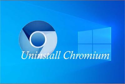 Cara Uninstall Chromium Windows 10