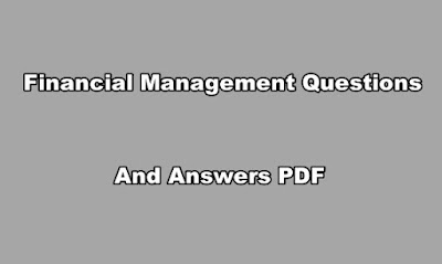 Financial Management Questions and Answers PDF