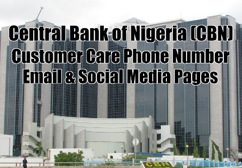Central Bank of Nigeria (CBN) Customer Care Phone Number, Email, Whatsapp Number, Facebook, Intagram & Twitter Pages