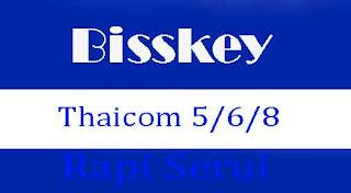 Biss Key Thaicom 5/6/8 C/KU Band Terbaru
