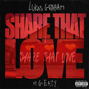 Baixar Musica Share That Love - Lukas Graham ft. G-Eazy Mp3