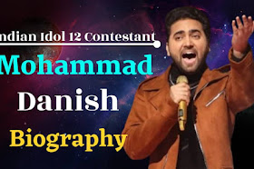 Mohammad Danish {Indian Idol} Biography & Success Story In Hindi