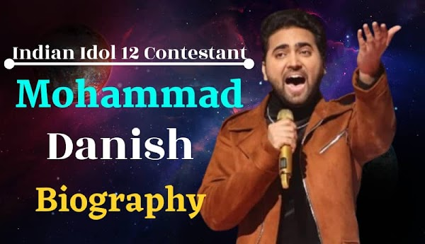 Mohammad Danish {Indian Idol} Biography & Success Story In Hindi