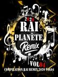 Planète Rai Remix 2020 Vol 04