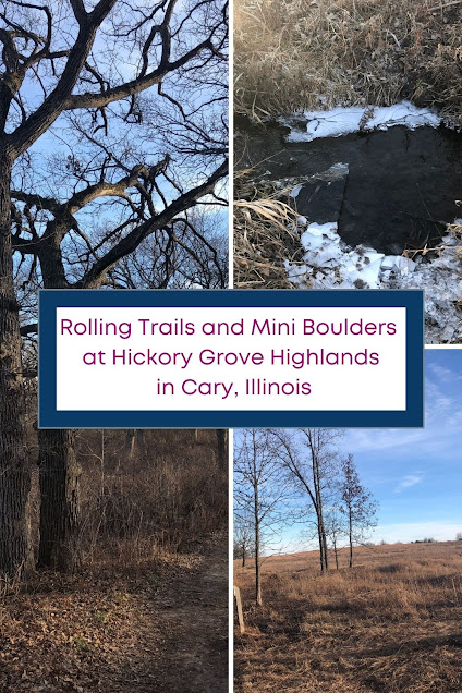 Rolling Trails and Mini Boulders at Hickory Grove Highlands in Cary, Illinois