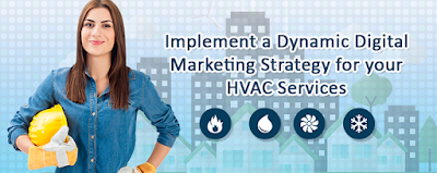 Implement a Dynamic Digital Marketing Strategy for your HVAC Services