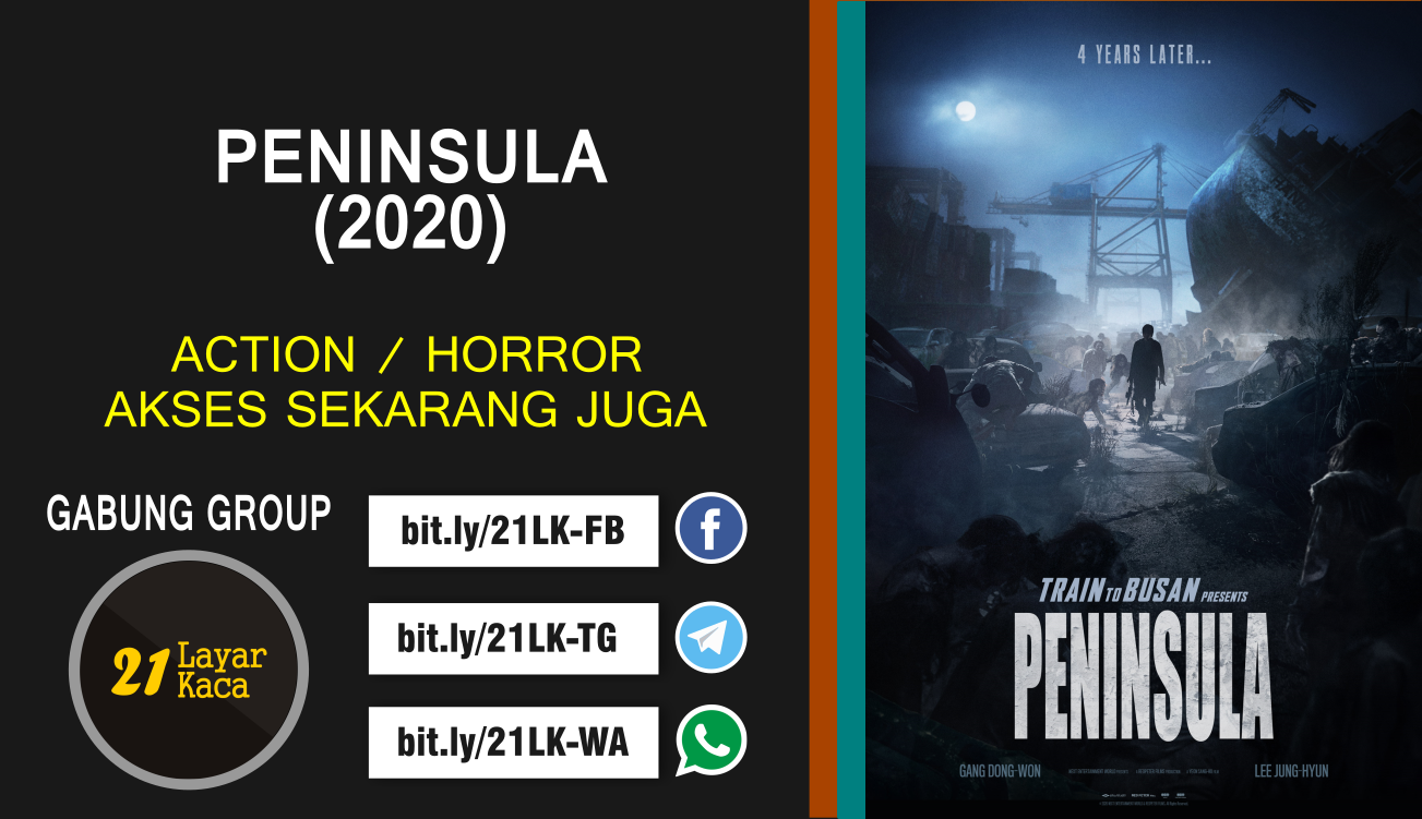 PENINSULA (2020) - SUB INDO - 21 LayarKaca Sinopsis