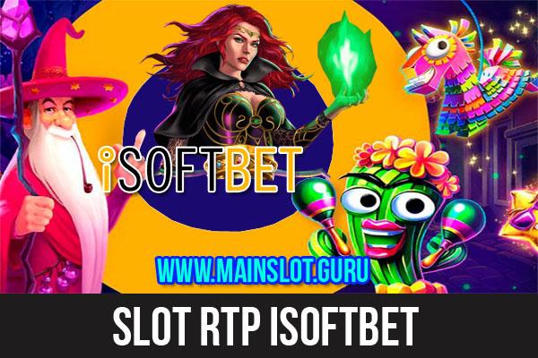 Slot RTP iSoftbet