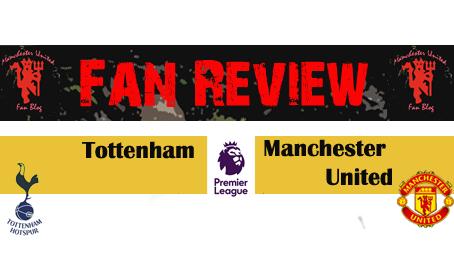 Tottenham vs Manchester United #FanReview