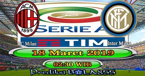 Prediksi Bola855 AC Milan vs Inter Milan 18 Maret 2019