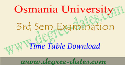 OU degree 3rd sem time table 2017, 2nd year exam dates