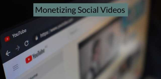 Monetize social videos, YouTube, footage on monitor.
