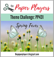 http://thepaperplayers.blogspot.com/2019/03/pp431-theme-challenge-from-anne-marie.html