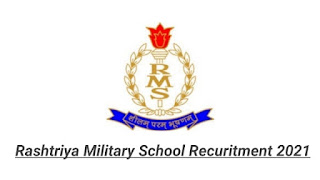 Rashtriya Military School Recruitment 2021