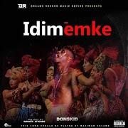 Music: Donskid - Idimemke