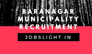 Baranagar Municipality Recruitment