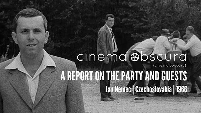 Cinema Obscura | A Report on the Party and Guests | 1966