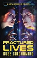 Read Online Fractured Lives by Russ Colchamiro Book Chapter One Free. Find Hear Best Sci-Fi Books And Novel For Reading And Download.