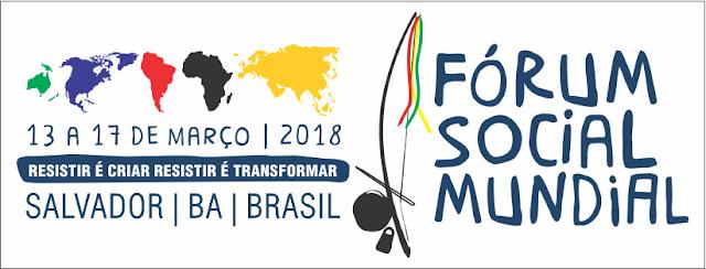 Um Fórum Social Mundial, esvaziado de ideias, povos e luta, muda-se para Salvador