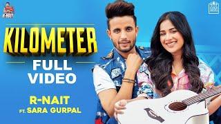 Kilometer Lyrics - R Nait | The Kidd | Tru Makers | Gold Media | Latest Punjabi Songs 2020