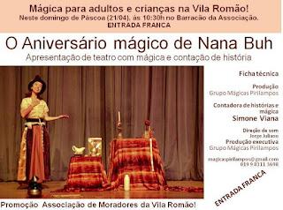 """Espetáculo """"O Aniversário Mágico de Nana buh"""" será apresentado no Agrochá 2 e Vila Romão a convite de Sandra Kennedy"""
