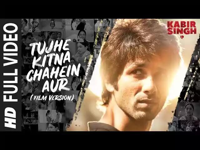 Tujhe kitna chahne lage hum Lyrics - Kabir Singh