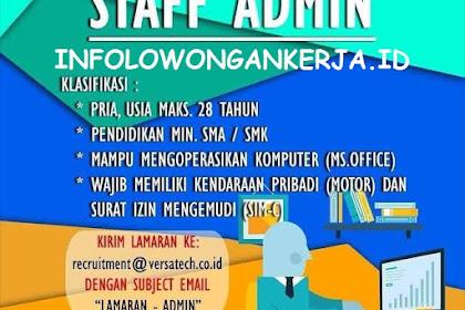Info Lowongan Kerja Staff Admin PT. Versa Teknology Jakarta