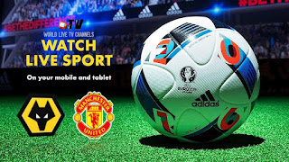 Live Streaming Wolves vs Manchester United