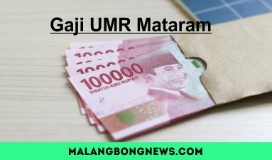 Gaji UMR Mataram & Gaji UMK Mataram