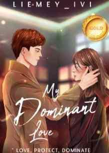 Novel My Dominant Love Karya Liemey Ivi Full Episode