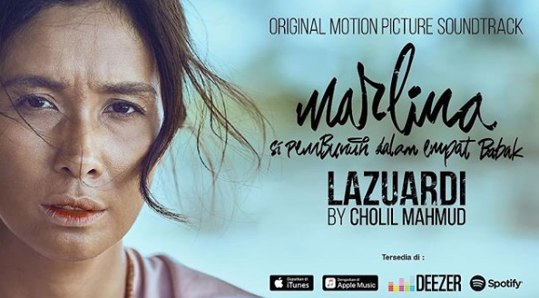 Ini Dia Lagu Cholil Mahmud, Lazuardi (Marlina The Murderer In Four Acts O.S.T)