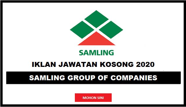 Jawatan Kosong Samling Group of Companies 2021
