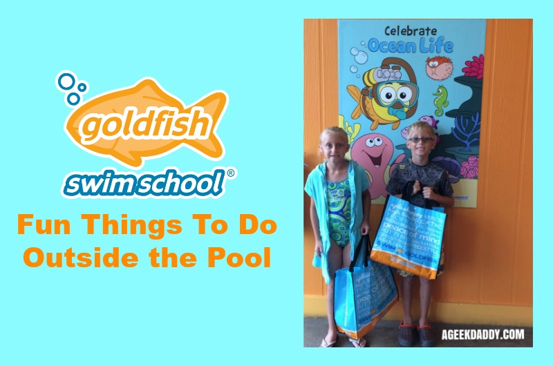 a geek daddy fun things to do outside the pool at goldfish swim school. Black Bedroom Furniture Sets. Home Design Ideas